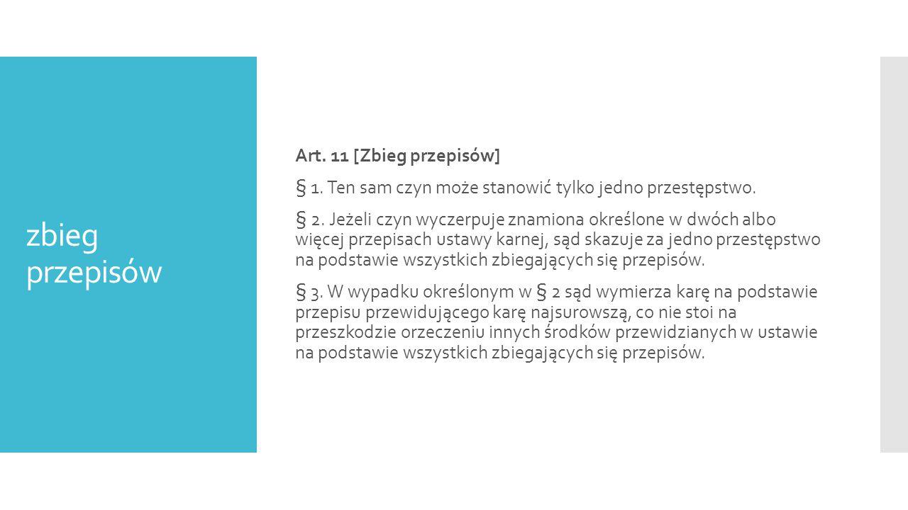 Art. 11 [Zbieg przepisów] § 1